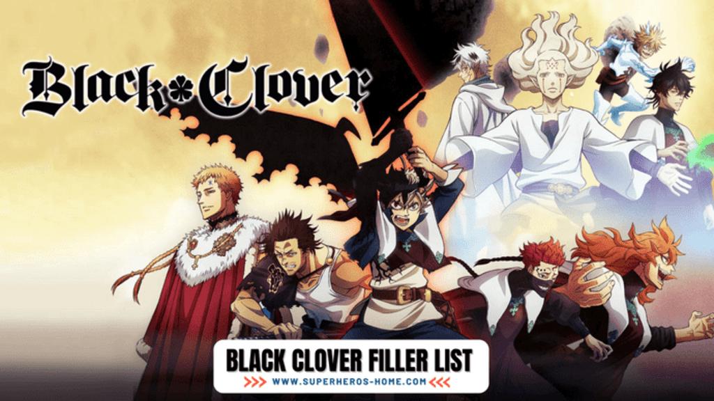 Black Clover Filler List - Black Clover Anime Guide