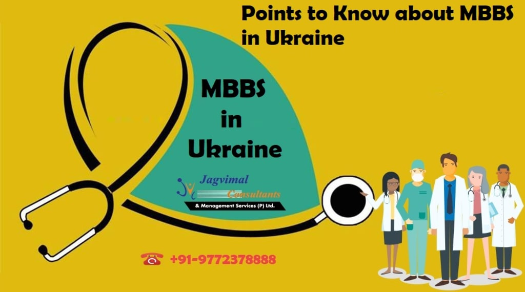 Points to Know about MBBS in Ukraine
