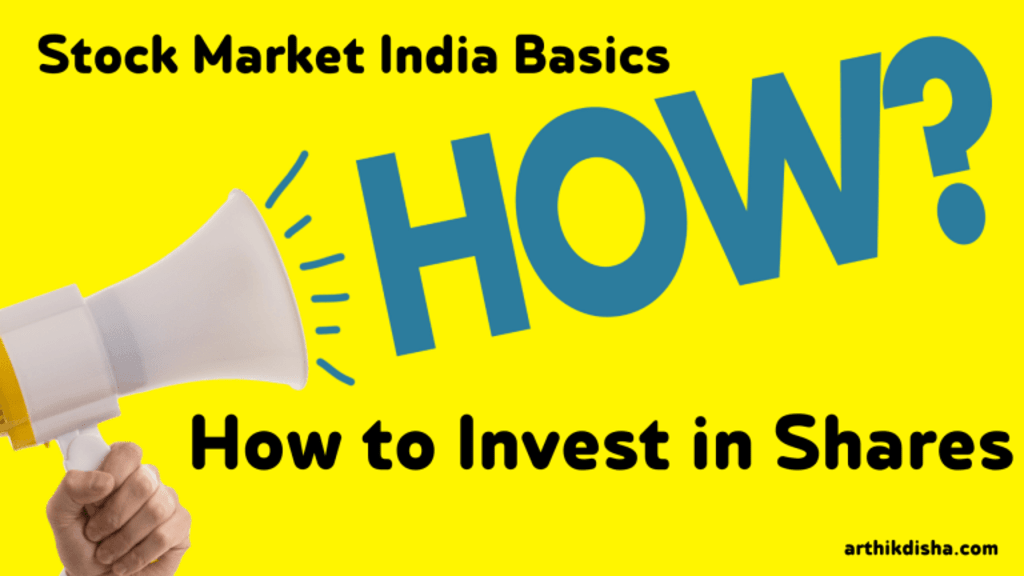 How To Invest In Shares-Stock Market Basics India For Beginners