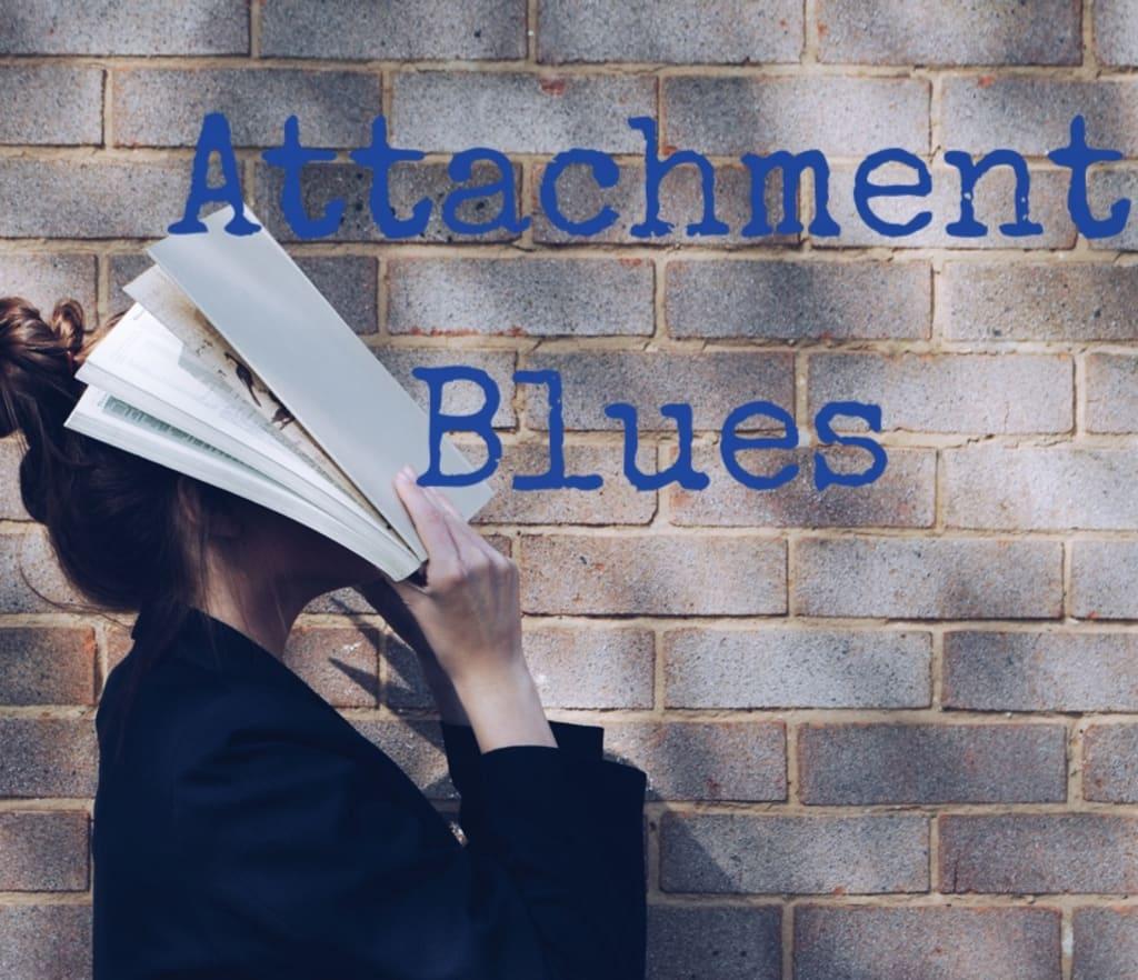 Attachment Blues