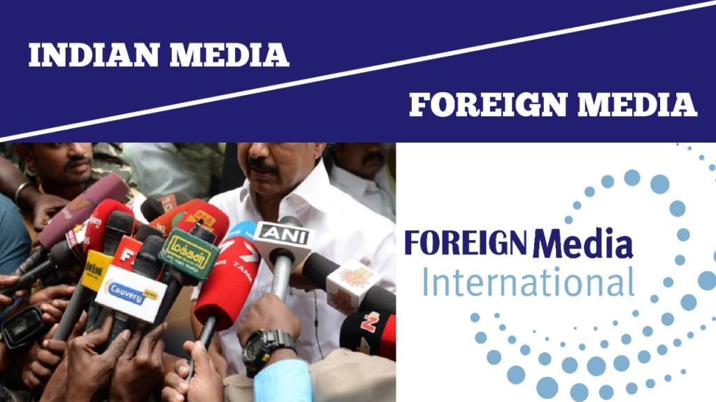 How Indian Media Differs from Foreign Media?