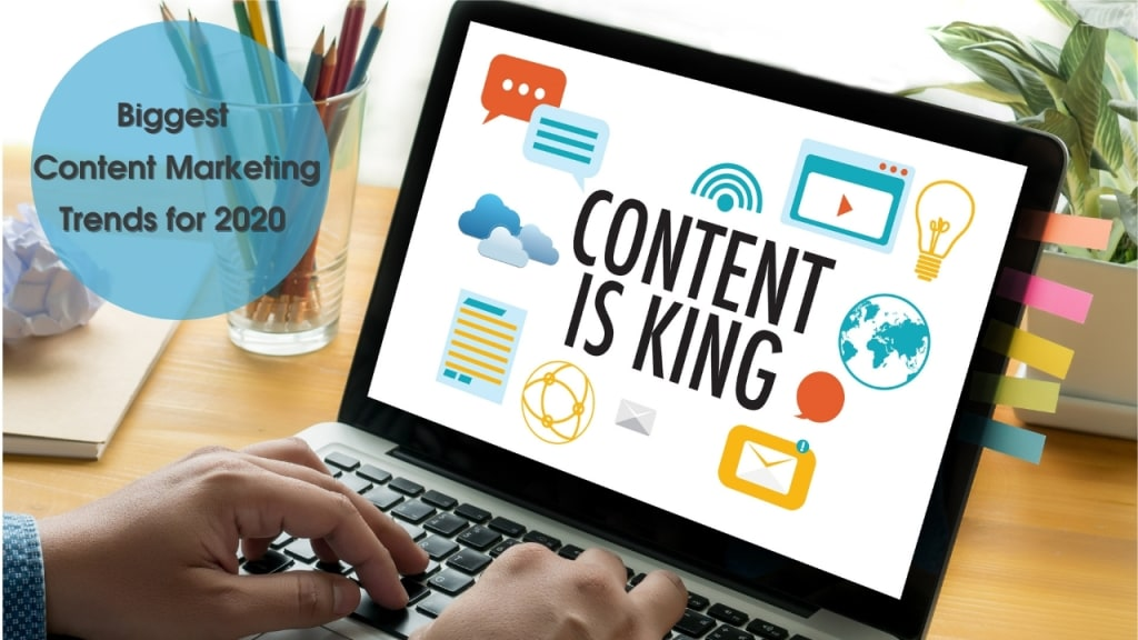 5 Biggest Content Marketing Trends for 2020