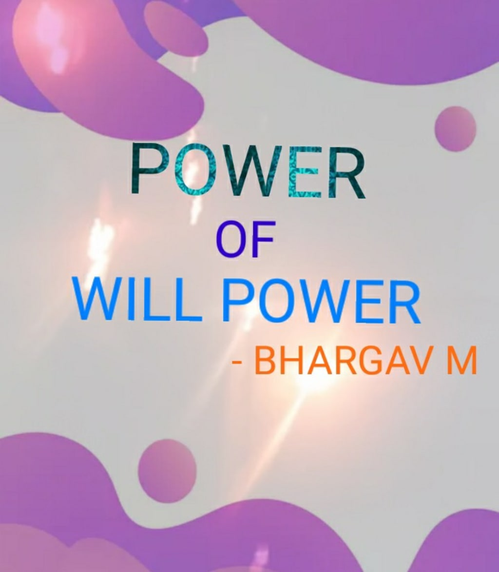 POWER OF WILL POWER