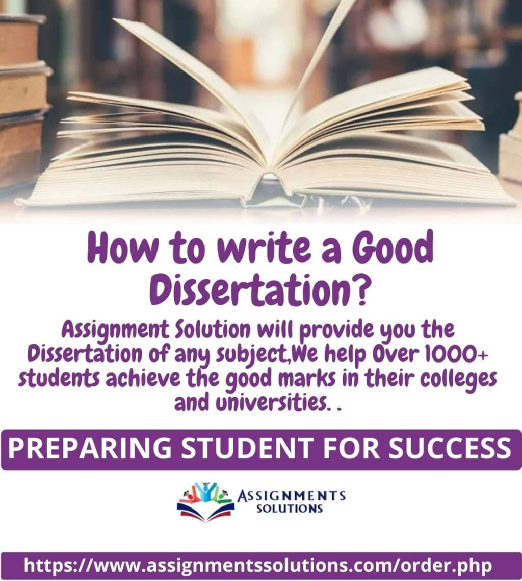 How to write Dissertation?Best Dissertation Writing Service By Assignments Solutions