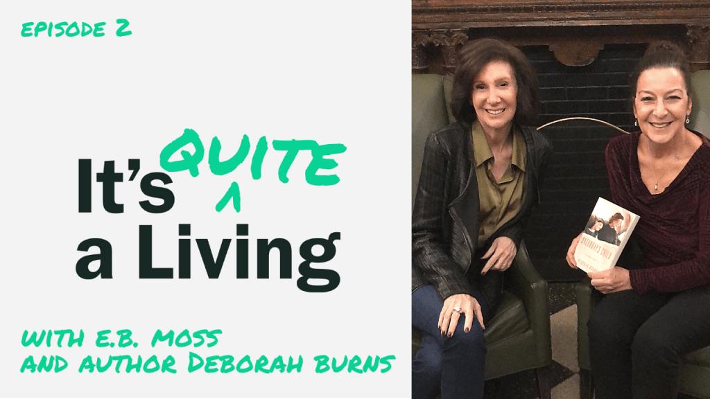 How Deborah Burns Turned Memories Into a Memoir