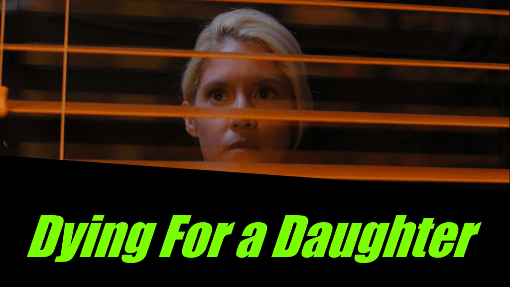 Lifetime Review: 'Dying For a Daughter'
