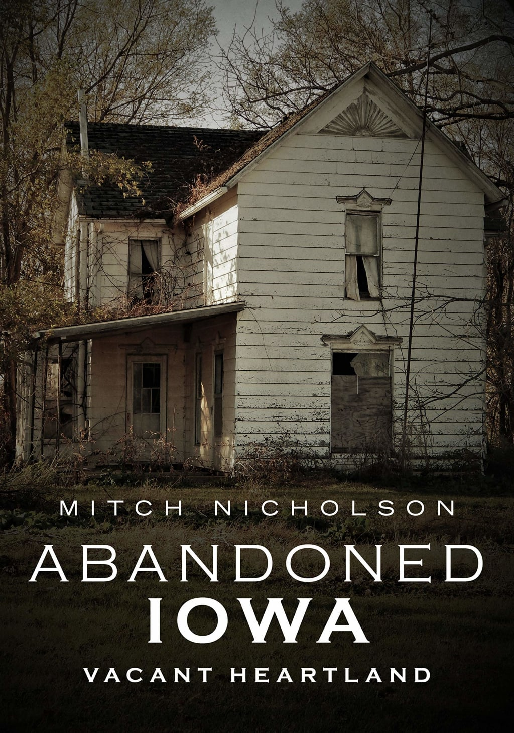 Behind Abandoned Iowa
