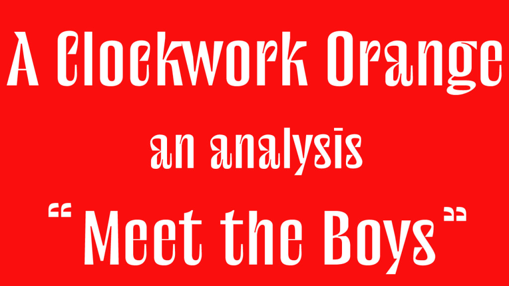 A Clockwork Orange | Analysis 1