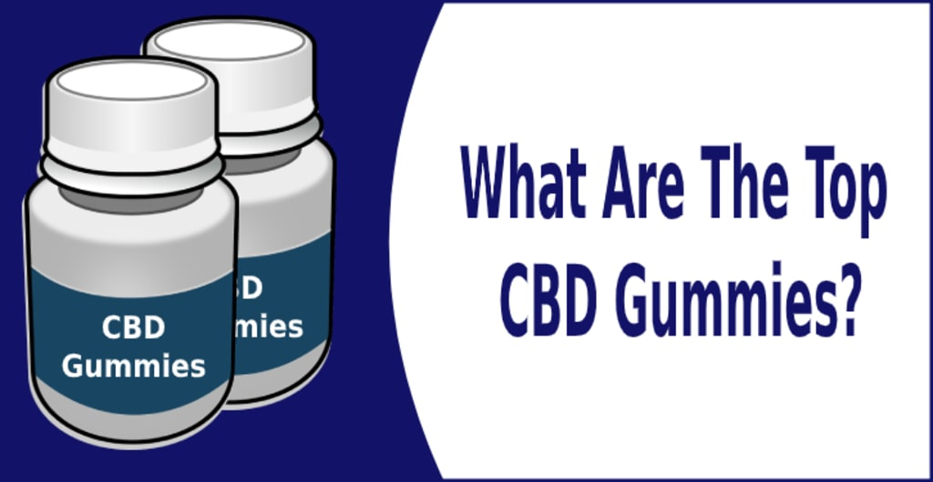 What are the top CBD gummies?