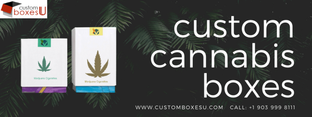 Custom cannabis boxes Wholesale for Packaging inUSA