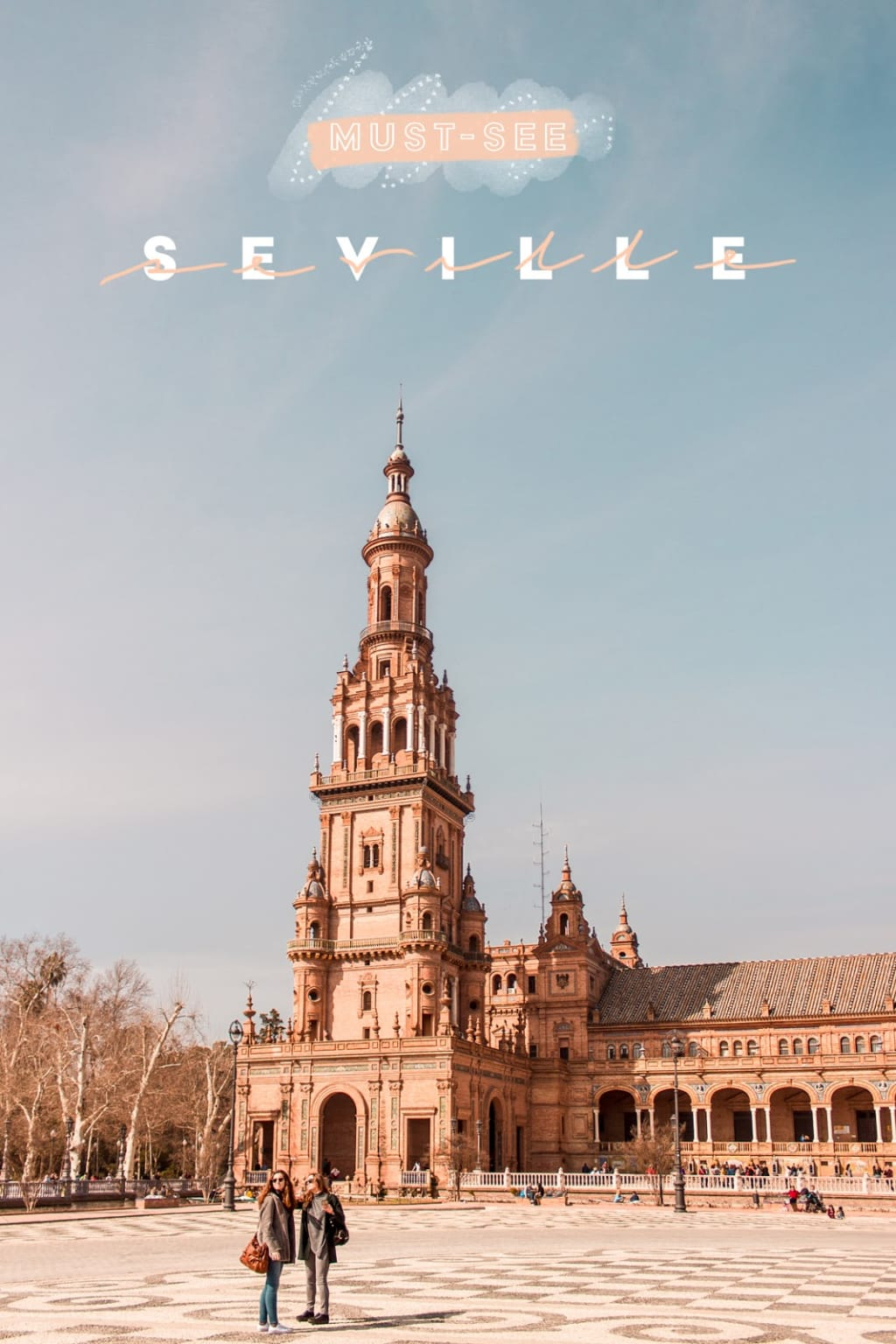 4 Reasons Sevilla Should Be on Your 2021 Travel Wishlist