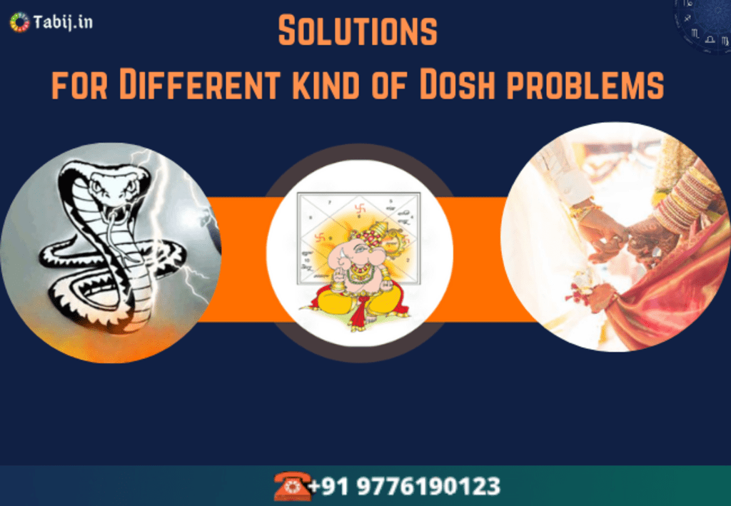 Solutions for Different kind of Dosh problems by specialist astrologers
