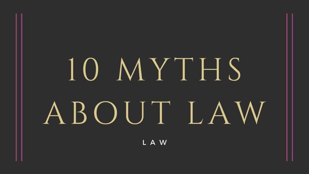 Hercules Pappas Explains 10 Myths About Law