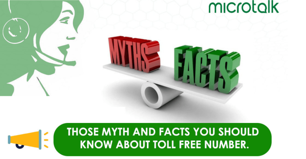 Those Myths and Facts you Should know about India Toll-Free Number.