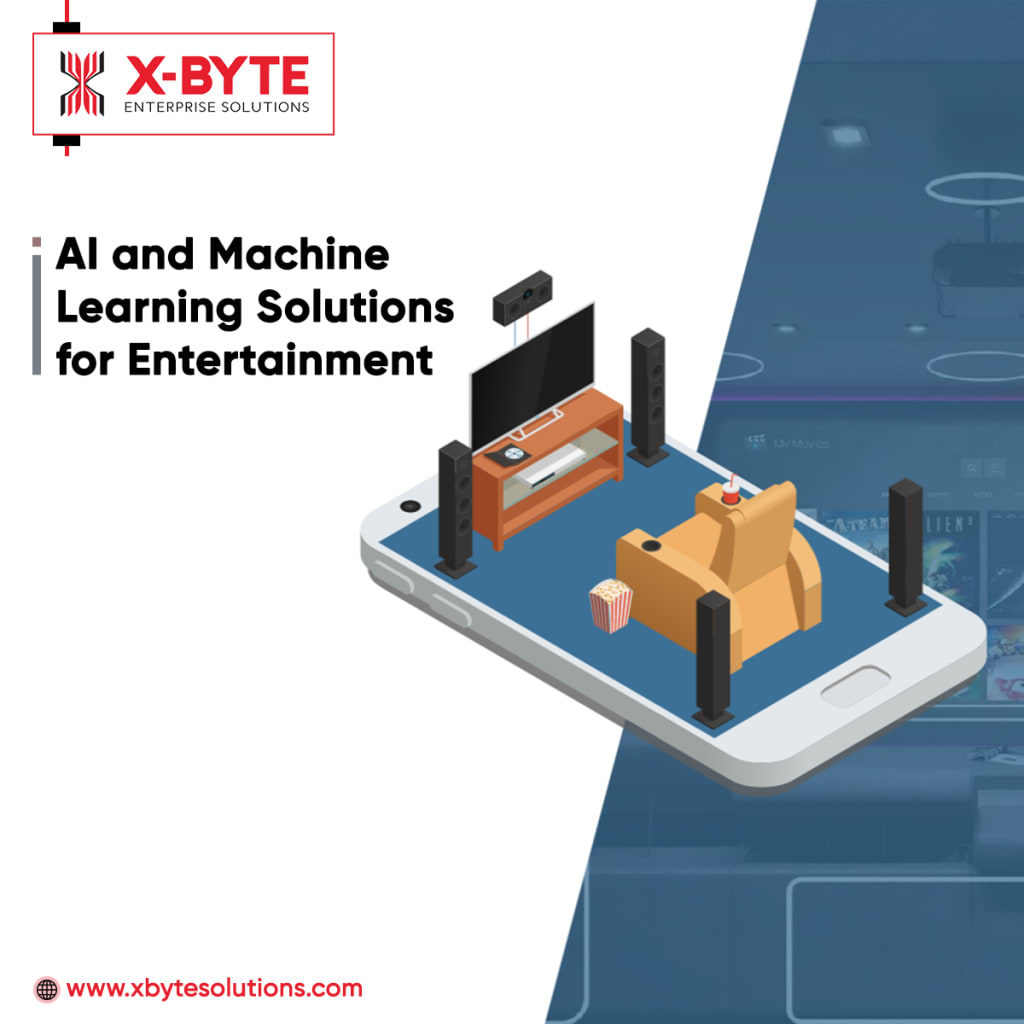 AI and ML Solutions for Entertainment Industry | X-Byte Enterprise Solutions