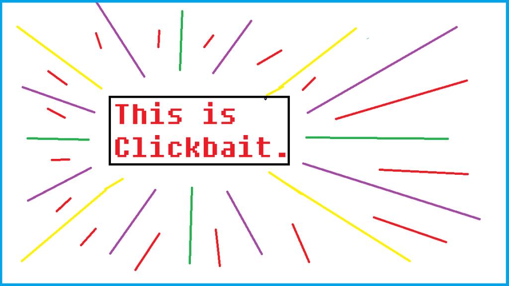 Resisting Click-Bait Culture