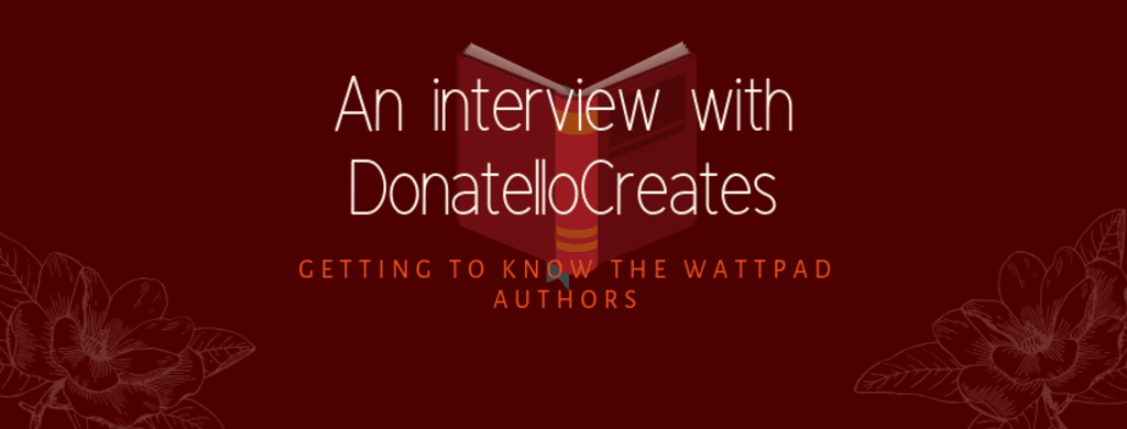 An Interview with DonatelloCreates