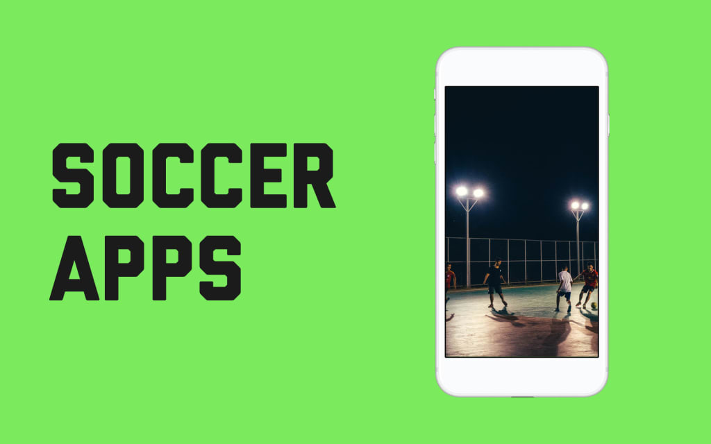 Best Soccer Apps for News, Games, and Scores in 2018