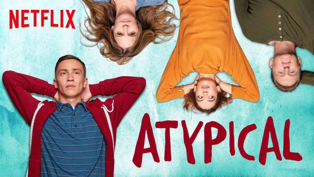 "An ""Atypical"" Review"