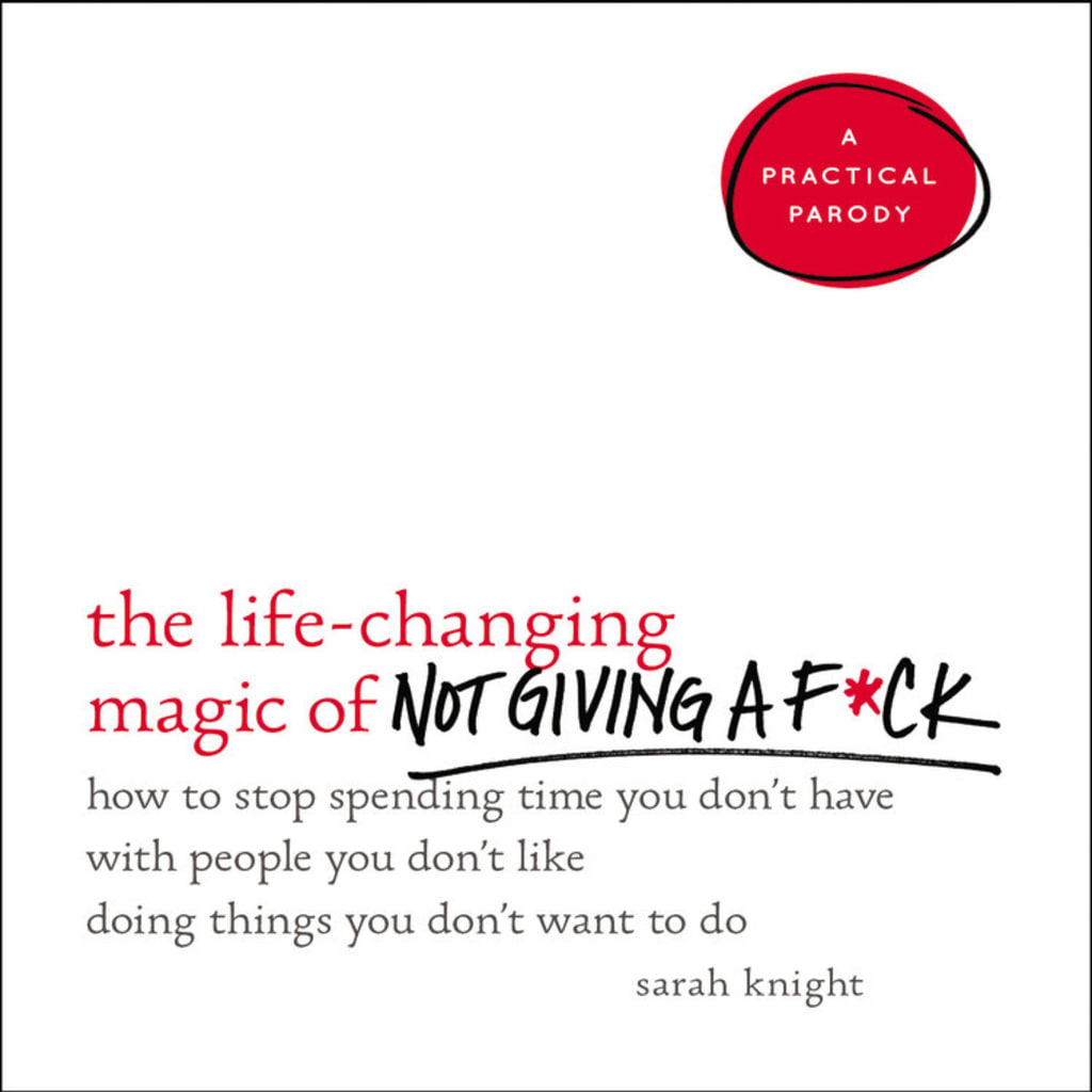 'The Life-Changing Magic of Not Giving a F***'
