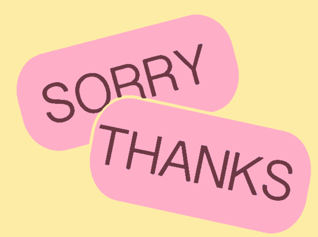 It's Never Too Late to Say Thank You or Sorry