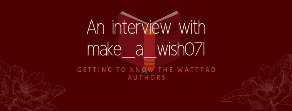 An Interview with Make_a_wish071