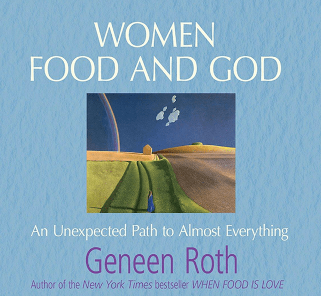 'Women Food and God: An Unexpected Path to Almost Everything'