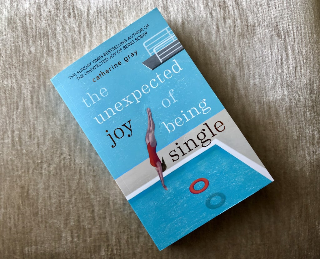 Book Review: Catherine Gray's 'The Unexpected Joy of Being Single'