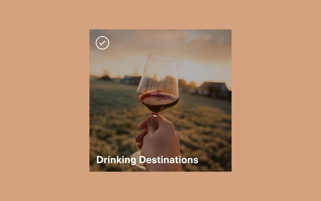 Vocal Verified—Drinking Destinations