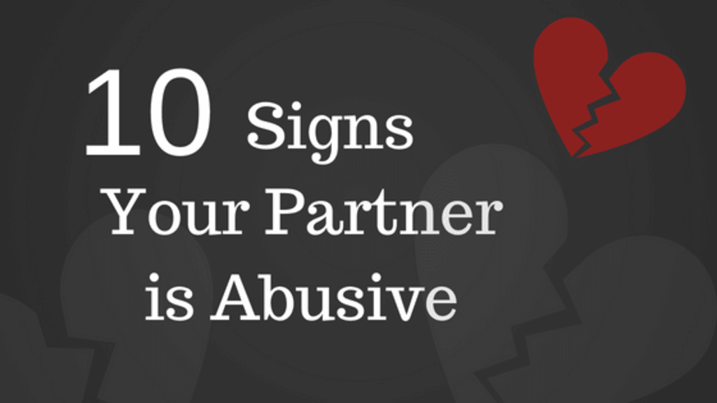 10 Signs Your Partner Is Abusive