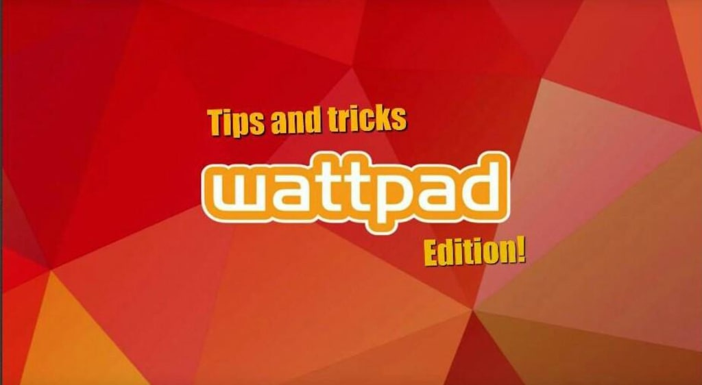 How To: Capturing Readers Interest (Wattpad Addition #2)