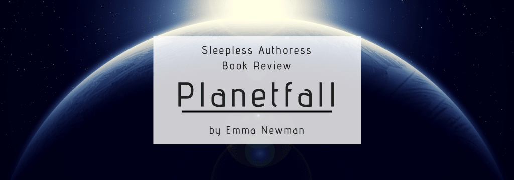 Book Review: 'Planetfall' by Emma Newman