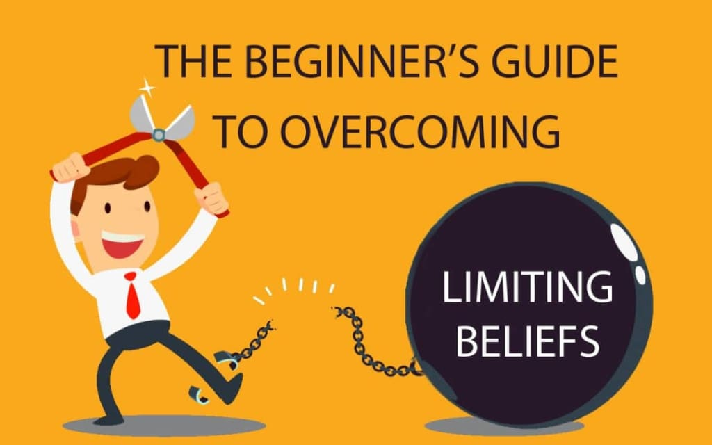 Overcome Self-limiting Beliefs in Less Than 10 Minutes