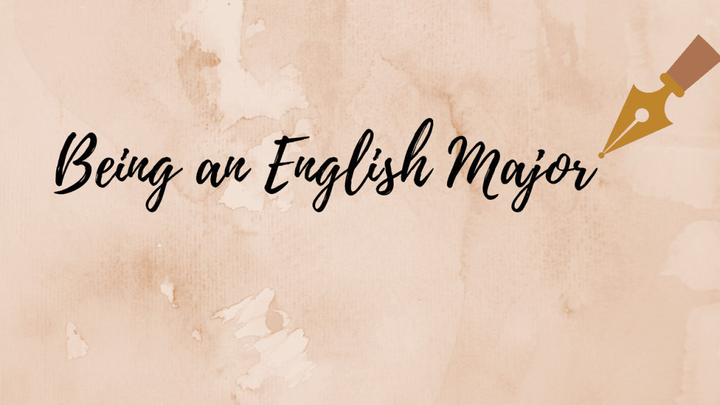 Being an English Major