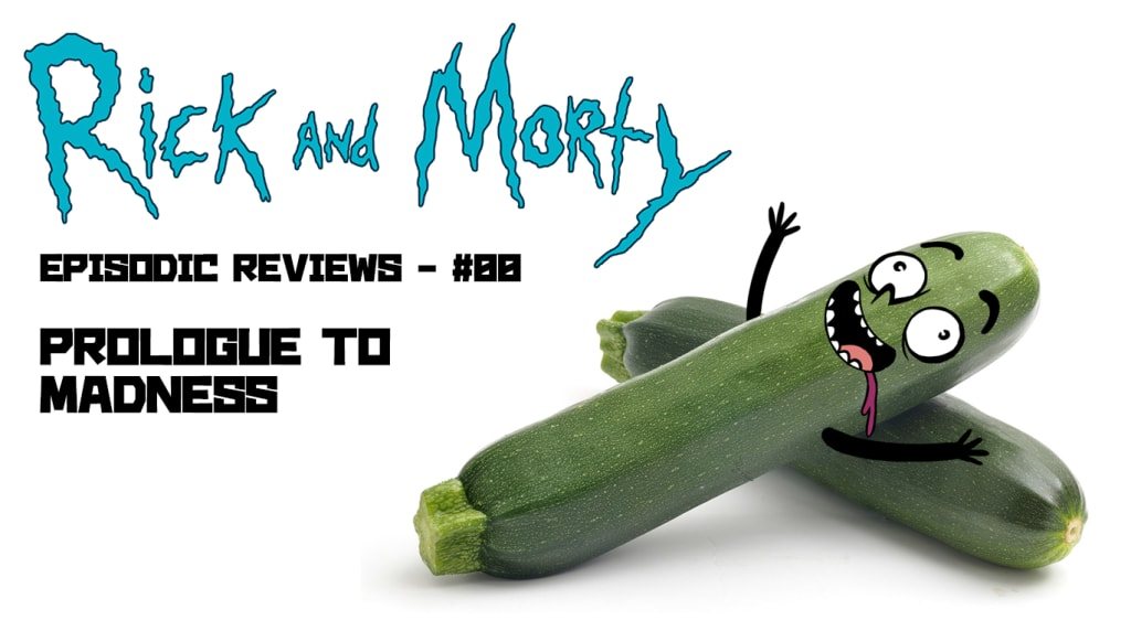 Episodic Reviews: 'Rick and Morty' - #00