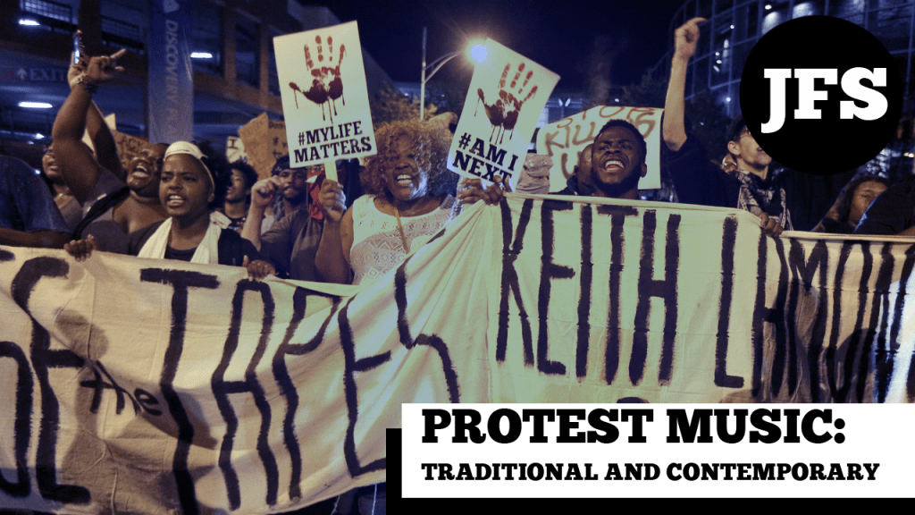 Protest Music: Traditional and Contemporary