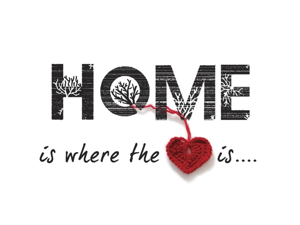 Home Is Where Your Heart Belongs
