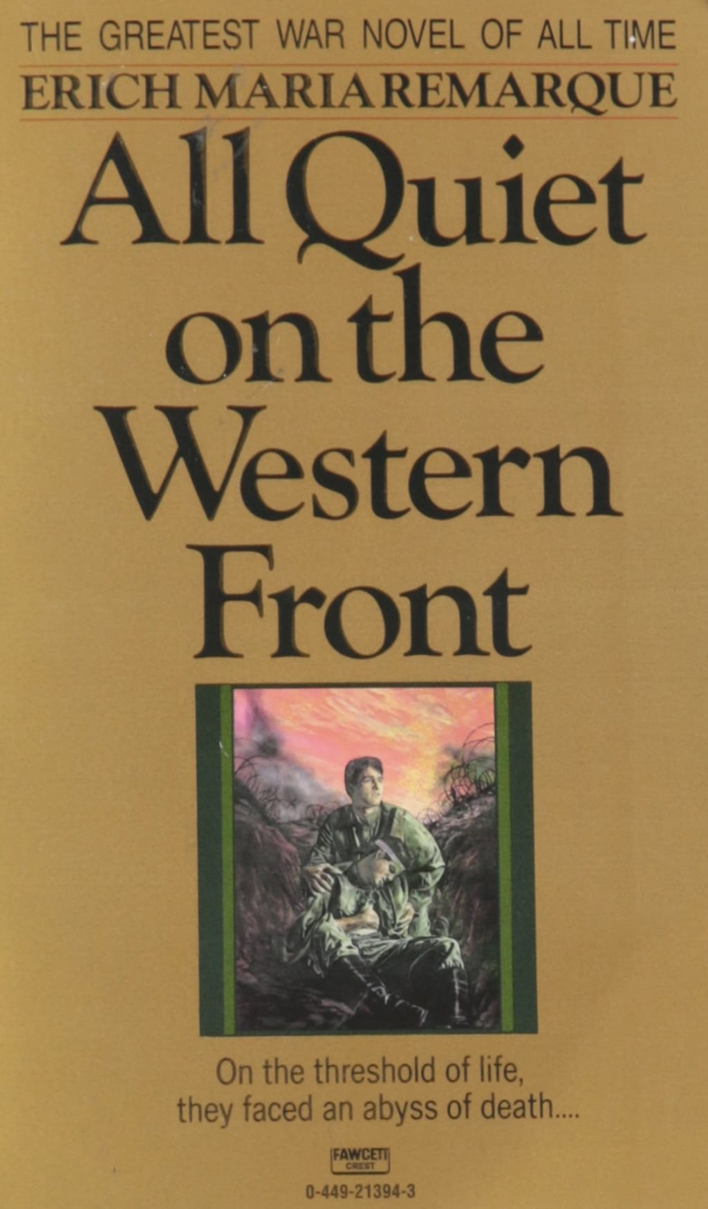 'All Quiet on the Western Front'—Food for Sustenance