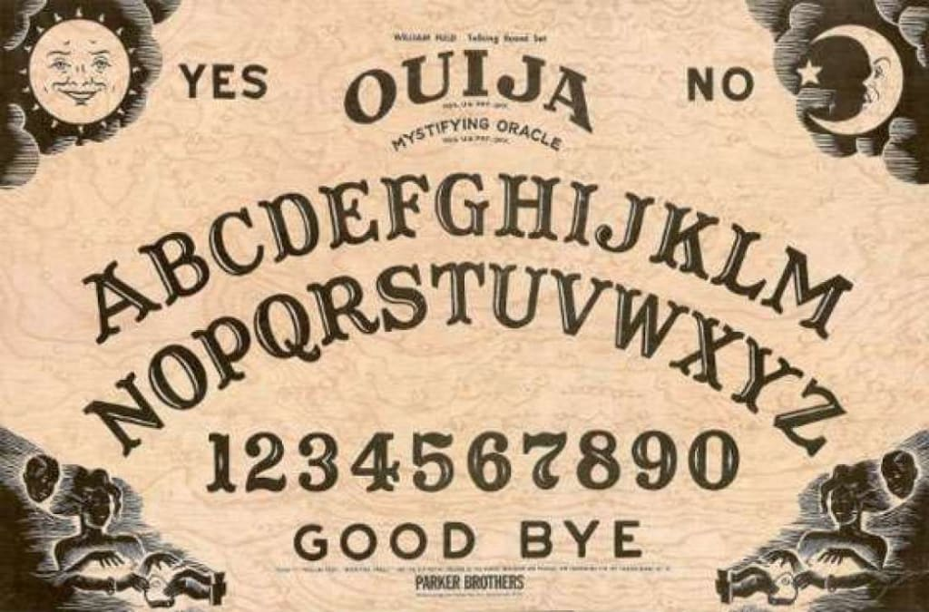 Six More Reasons Not to Play with a Ouija Board
