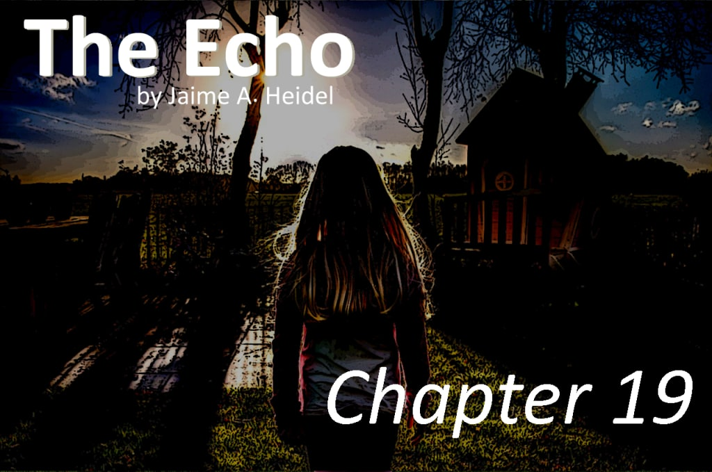 'The Echo' - Chapter 19