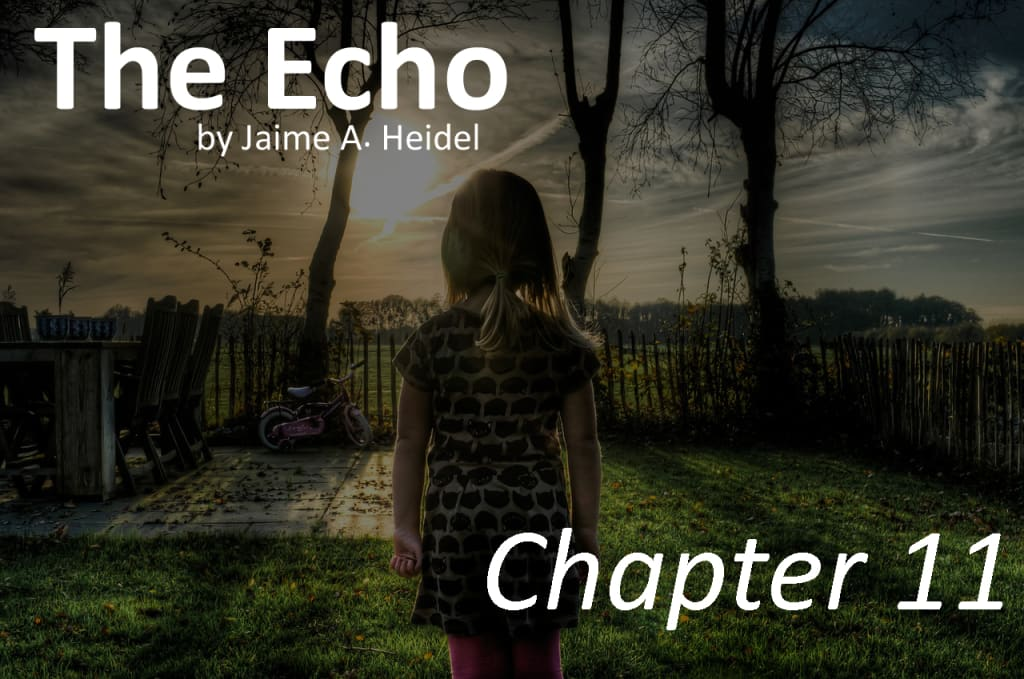 'The Echo' - Chapter 11