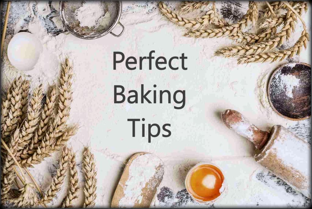 How to Bake Perfect Desserts