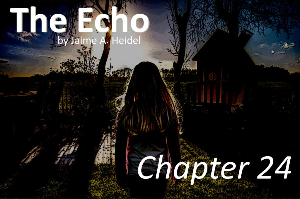 'The Echo' - Chapter 24