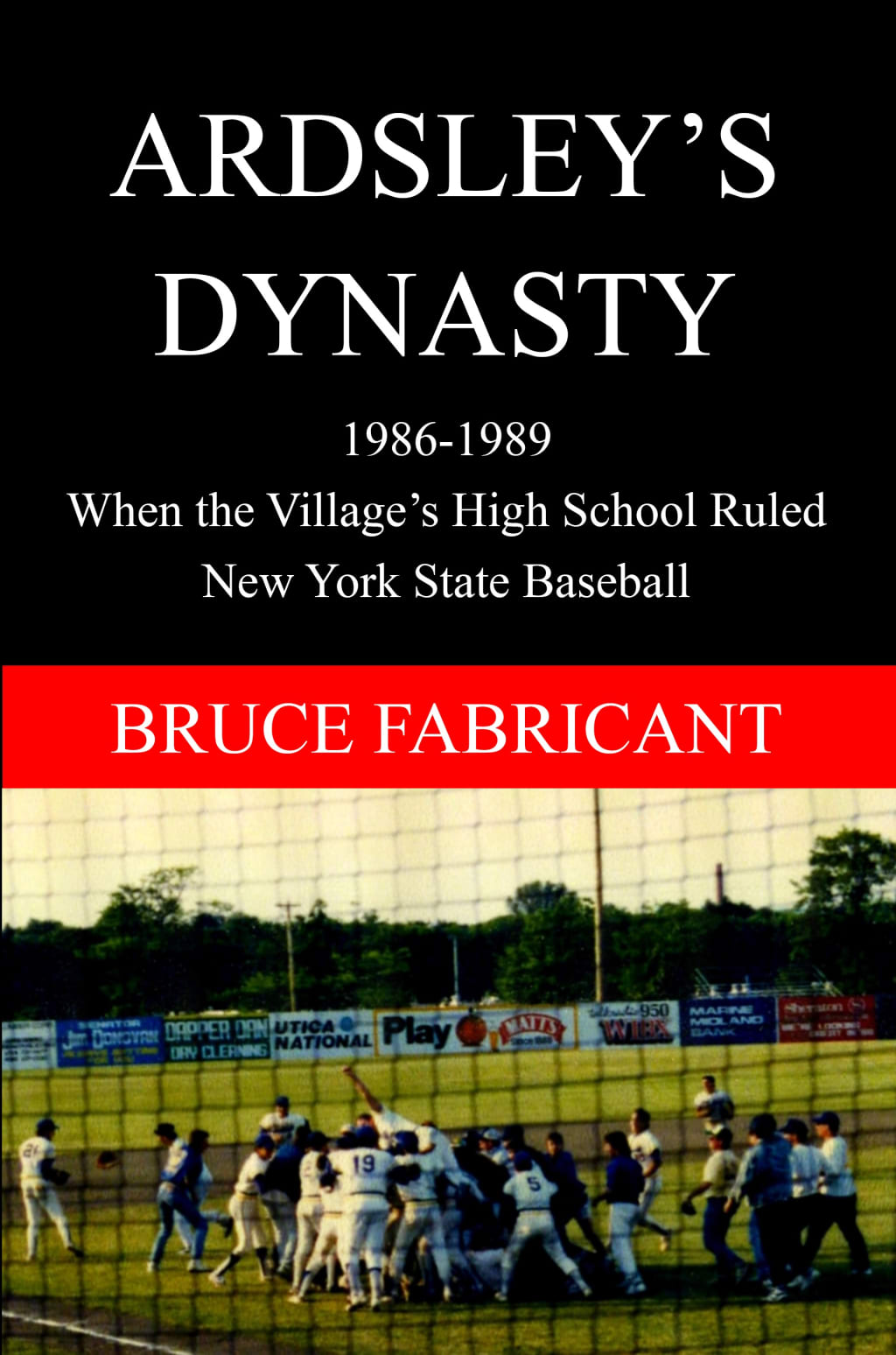 Author Remembers Ardsley Baseball's Four Straight State Titles
