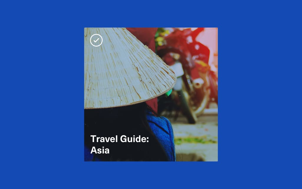 Vocal Verified—Travel Guide: Asia