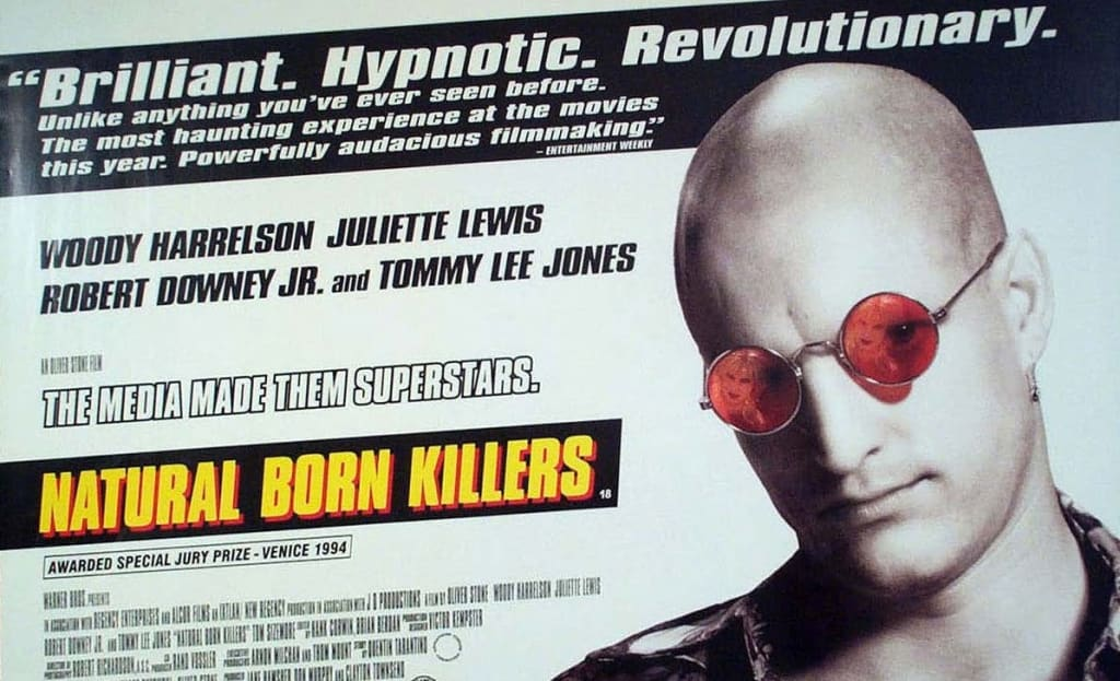 Why I Think Everyone Should Watch 'Natural Born Killers'
