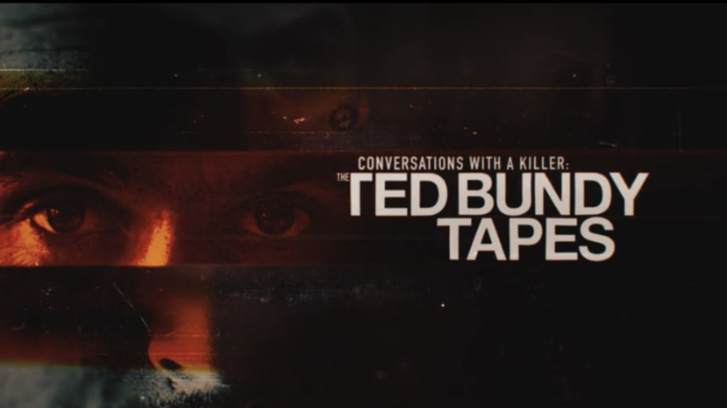 'Conversations with a Killer: The Ted Bundy Tapes'
