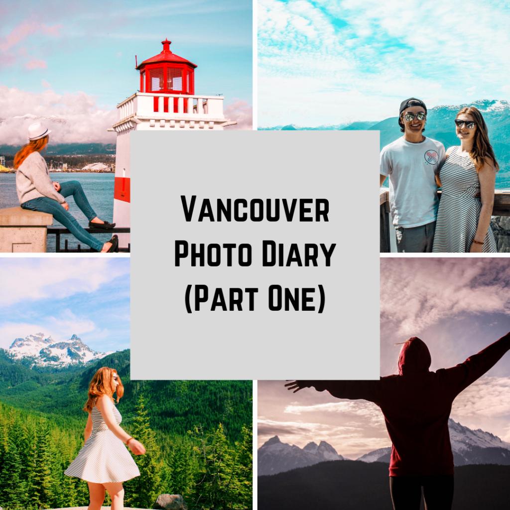 Vancouver Photo Diary