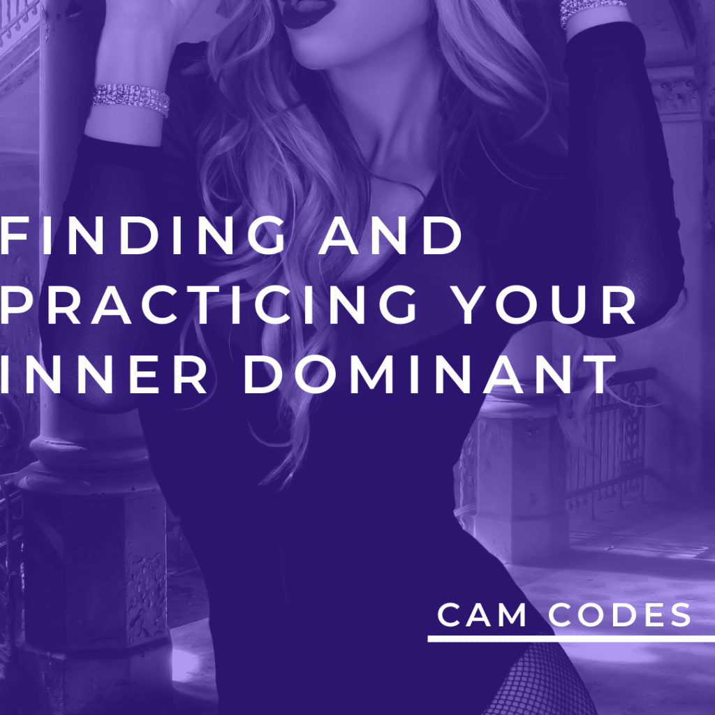 Finding and Practicing Your Inner Dominant