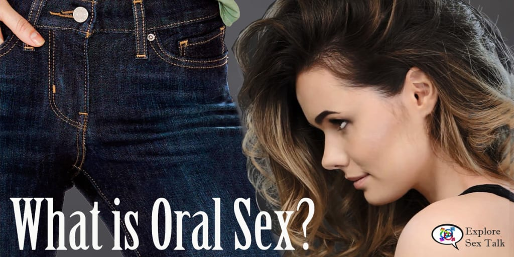 What Is Oral Sex?
